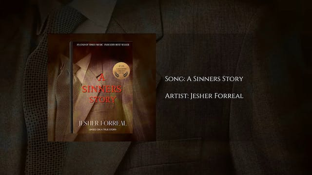 A Sinners Story by Jesher Forreal