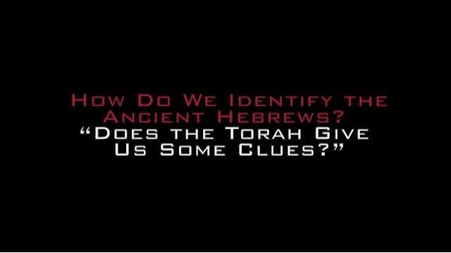 IDENTIFYING ANCIENT ISRAEL - RABBI AK...