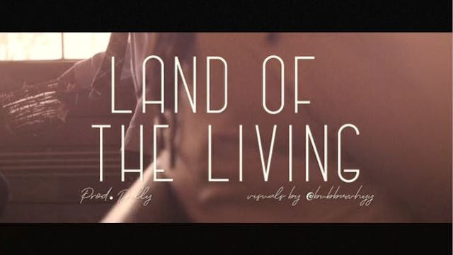 LAND OF THE LIVING - ANUAHYAHU