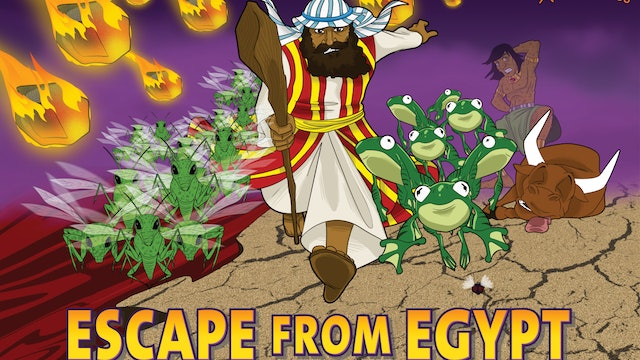 1. Escape from Egypt (Moses and the Ten Plagues)