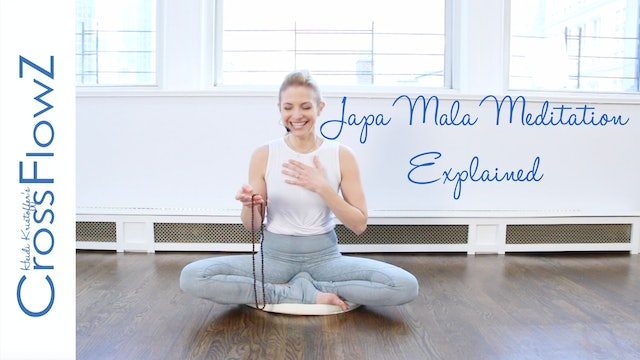 CrossFlowZ: Intro to Japa Mala Meditation