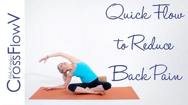 CrossFlowV: Quick Flow to Reduce Back Pain