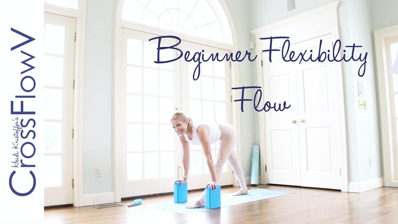 CrossFlowV: Beginner Flexibility