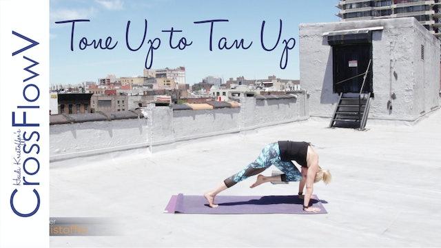 CrossFlowV: Tone Up to Tan Up Flow
