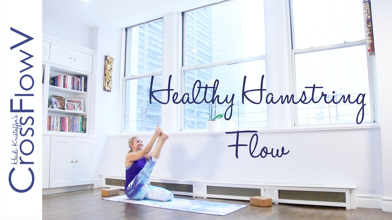 CrossFlowV: Healthy Hamstring Flow