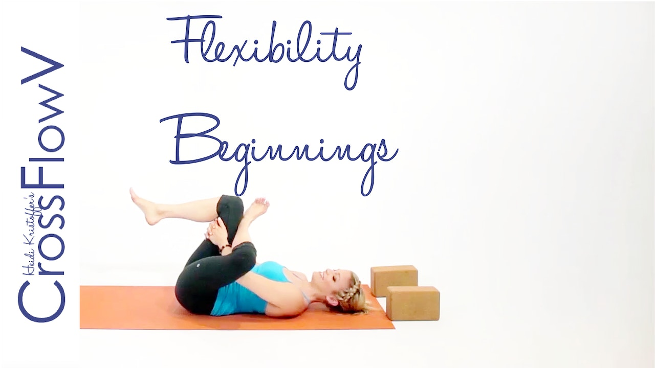 CrossFlowV: Flexibility Beginnings