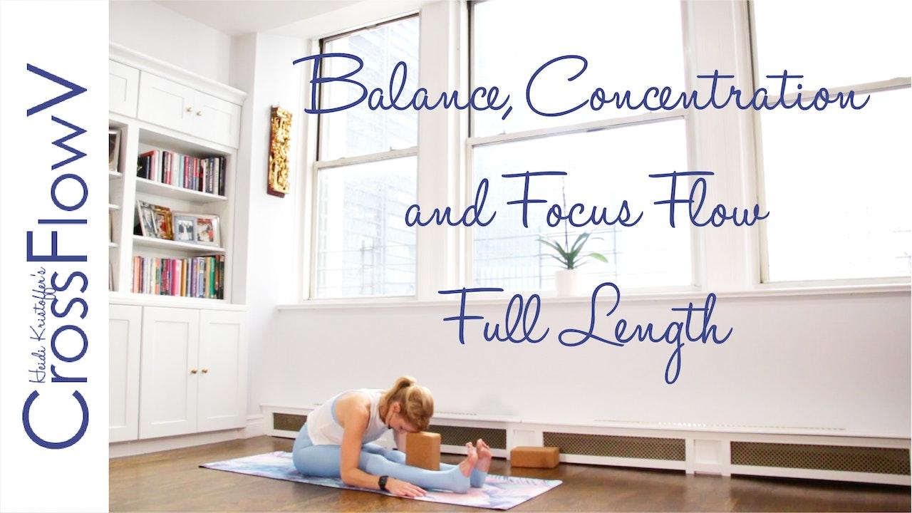 CrossFlowV: Balance, Concentration + Focus (Full Length)