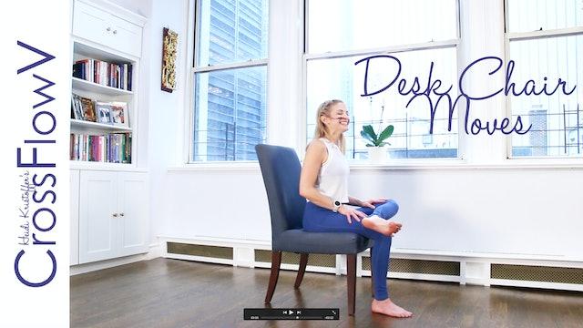 CrossFlowV: Desk Chair Moves