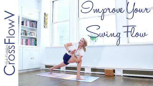 CrossFlowV: Improve Your Swing Flow