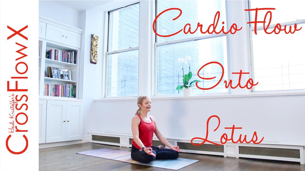 CrossFlowX™: Cardio Flow Into Lotus