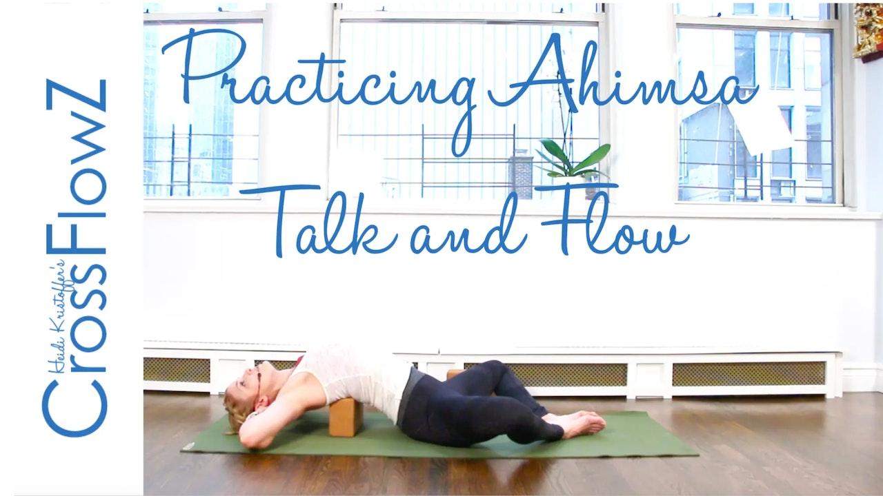 CrossFlowZ: Practicing Ahimsa: Talk and Flow