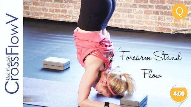 CrossFlowV: Forearm Stand Flow