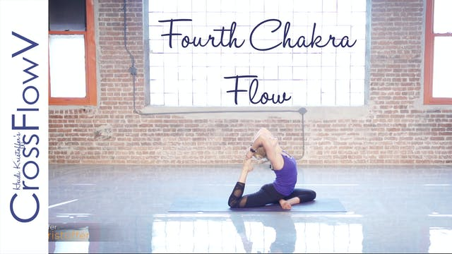 CrossFlowV: Fourth Chakra Flow