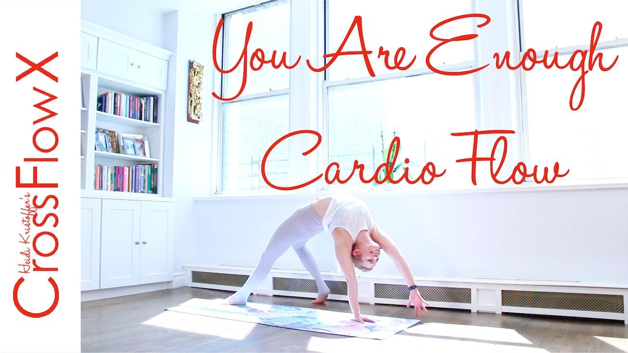 CrossFlowX™: You Are Enough Cardio Flow