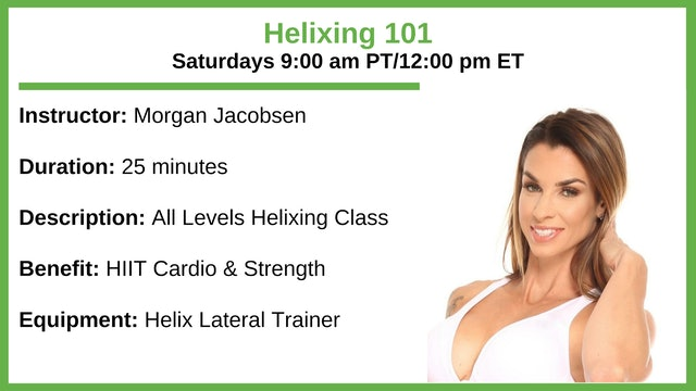 Saturday 9:00 am - Helix 101 - All Levels