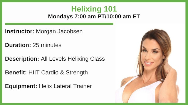 Monday 7:00 am - Helix 101 - All Levels