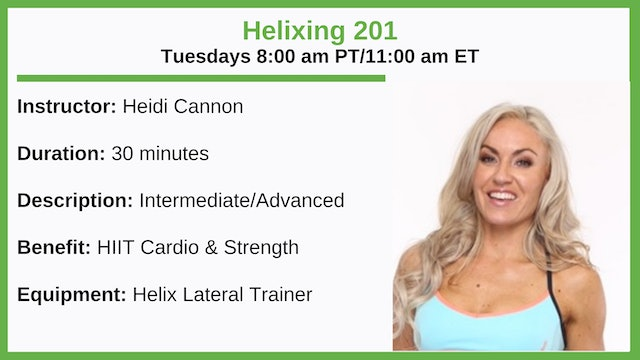 Tuesday 8:00 am - Helix 201 - Int./Adv.