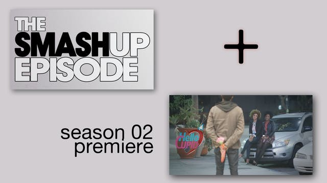 The SMASH-UP + The Season 2 PREMIERE episodes