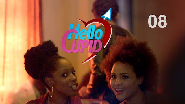 Hello Cupid S1 |Episode 8 of 10|