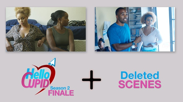 HELLO CUPID SEASON 2 FINALE  + DELETED SCENES