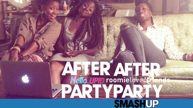 The AFTER PARTY [The SMASH UP Version]‬