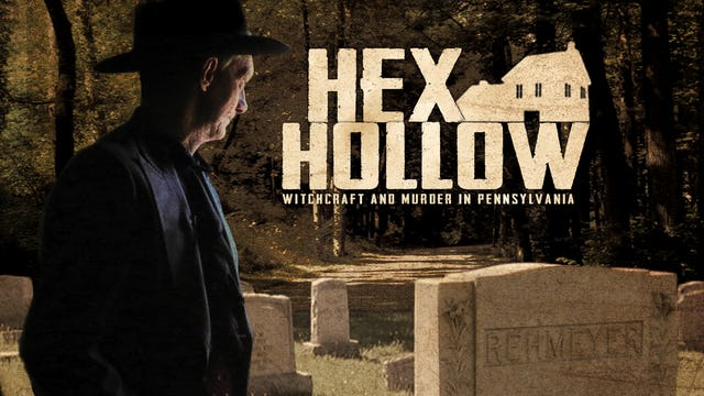 Hex Hollow: Witchcraft and Murder in Pennsylvania