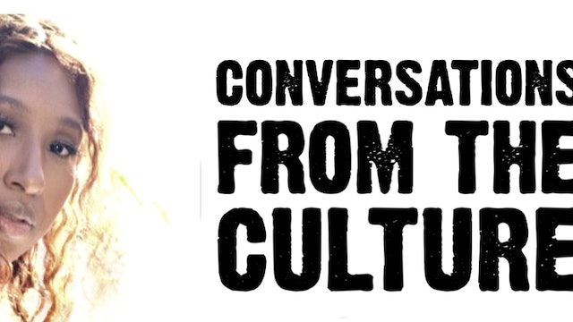 Conversations From the Culture Juju The Web Series