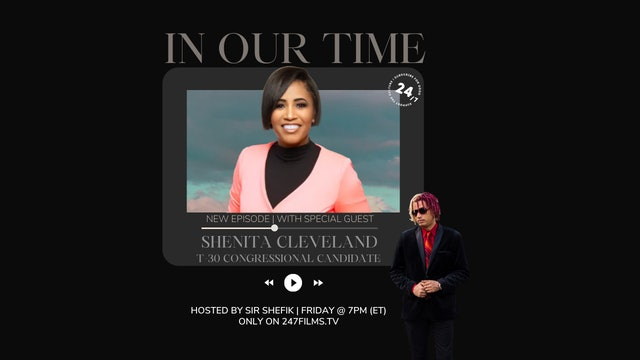 In Our Time /w SIR SHEFIK feat. Shenita Cleveland