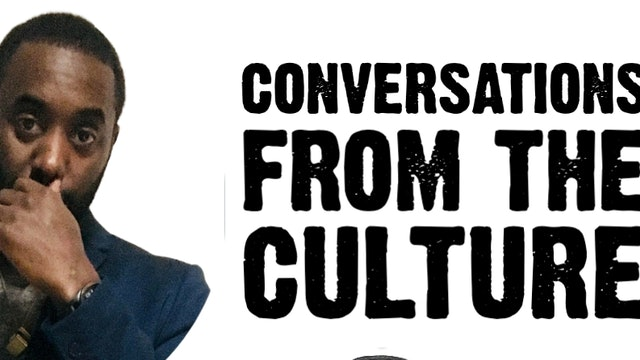 Conversations From The Culture Dope County