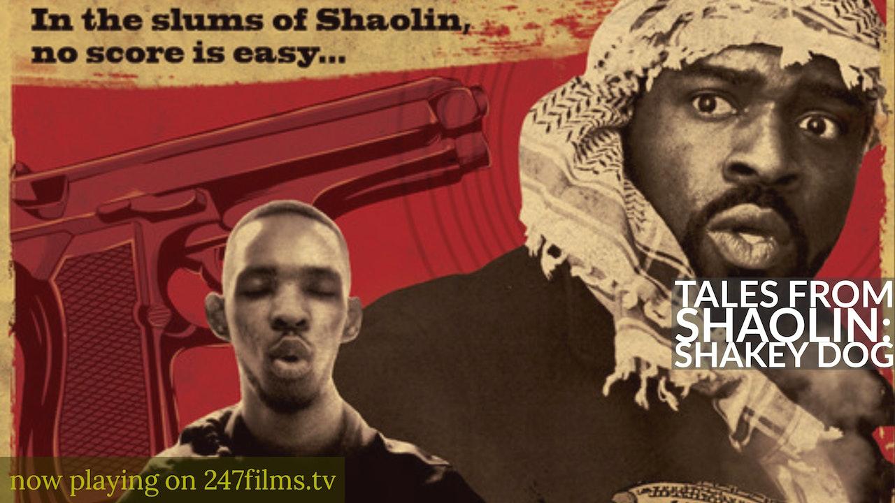 Tales From Shaolin: Pt.1 Shakey Dog