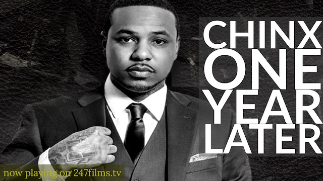 Chinx : One Year Later