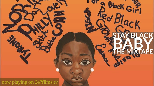 Stay Black Baby : The MixTape