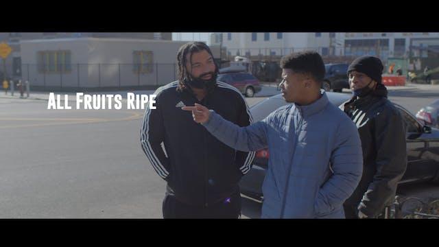 All Fruits Ripe Trailer