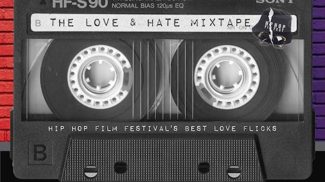 First Friday : The Love & Hate MixTape