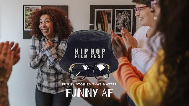 Funny AF : Hip Hop Film Festival