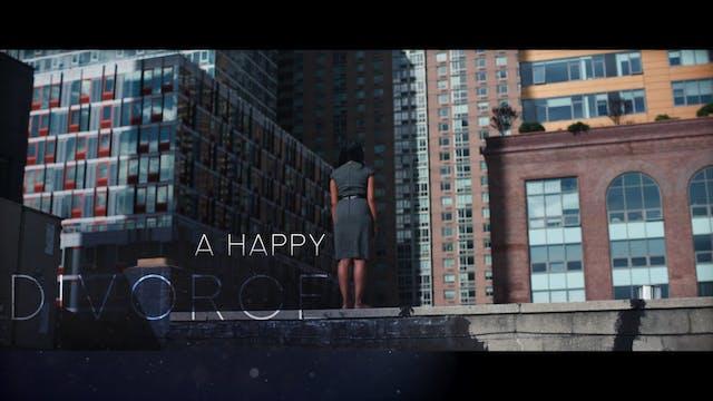 A Happy Divorce Trailer