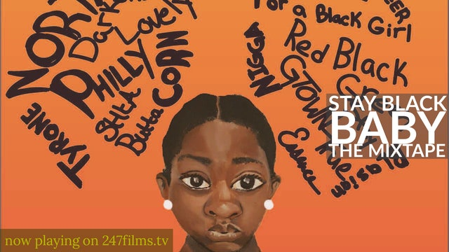 Stay Black Baby: The Mixtape trailer