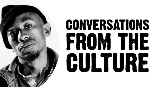 Conversations From The Culture - South Africa