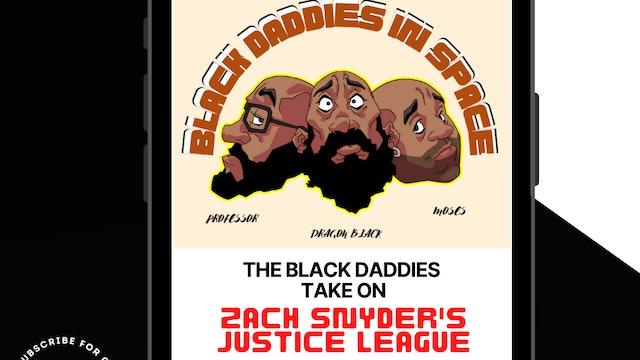 Black Daddies Take On Justice League