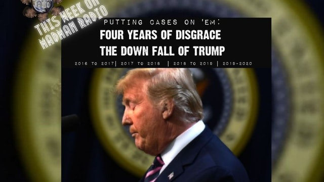 MadMan Radio : Four Years of Disgrace