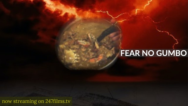 Fear No Gumbo