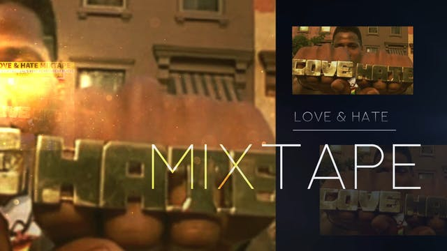 The Love & Hate Mixtape
