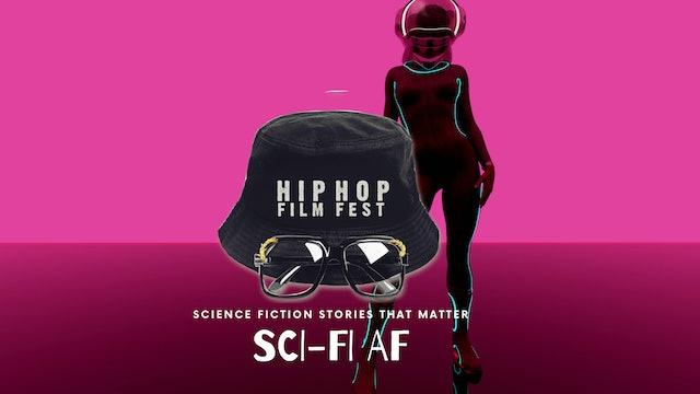 Sci-Fi AF : Hip Hop Festival 2021