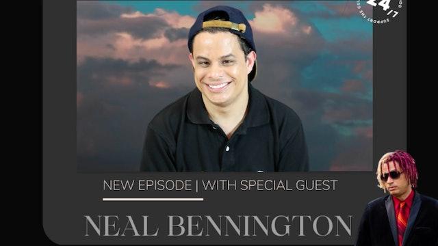 In Our Time w/ SIR SHEFIK feat. Neal Bennington