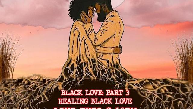 Black Love Part III : The Future
