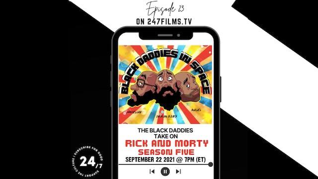 Black Daddies Take on Rick and Morty ...