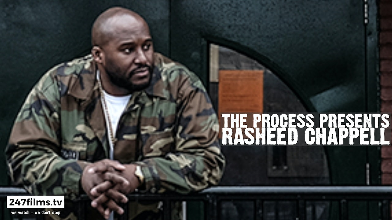 The Process presents Rasheed Chappell