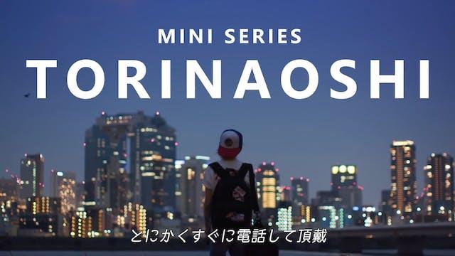 TORINAOSHi Trailer