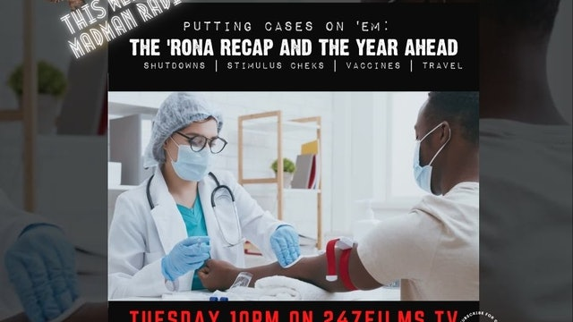 MadMan Radio The 'Rona Recap & The Year Ahead