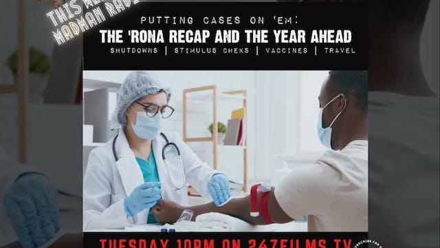 MadMan Radio The 'Rona Recap & The Ye...